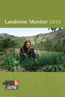 Landmine Monitor Report 2009: Toward a Mine-Free World